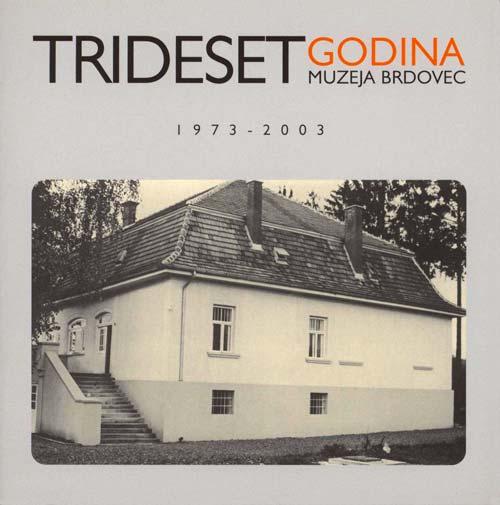 publikacija tridesete godine muzeja Brdovec